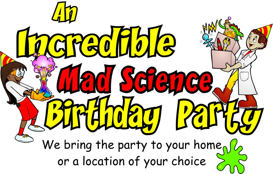 An Incredible Mad Science Birthday Party?